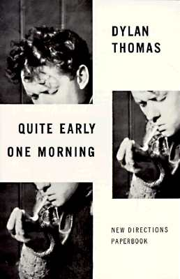 Quite Early One Morning, Thomas, Dylan
