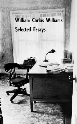 Image for Selected Essays of William Carlos Williams