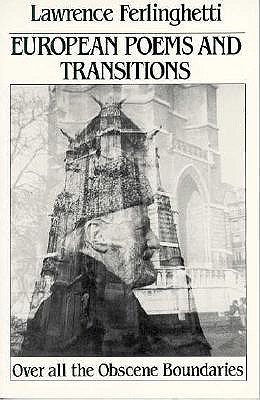 European Poems and Transitions: Over All the Obscene Boundaries (New Directions Paperback), Ferlinghetti, Lawrence