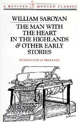 Image for MAN WITH THE HEART IN THE HIGHLANDS & OTHER EARLY STORIES