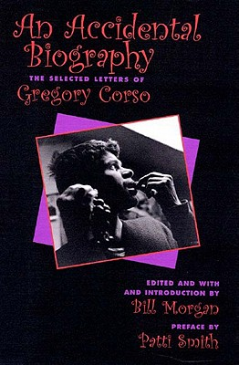 Image for Accidental Autobiography : The Selected Letters of Gregory Corso