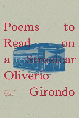 Poems to Read on a Streetcar (New Directions Poetry Pamphlets), Girondo, Oliverio