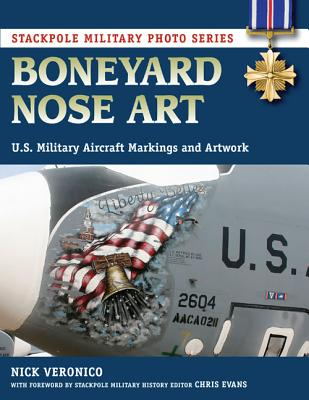 Image for Boneyard Nose Art: U.S. Military Aircraft Markings and Artwork (Stackpole Military Photo Series)