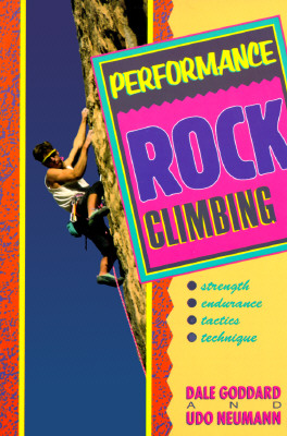 Performance Rock Climbing, Dale Goddard, Udo Neumann