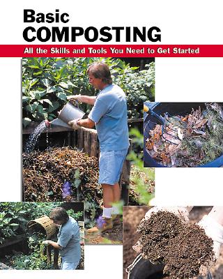 Image for Basic Composting: All the Skills and Tools You Need to Get Started (How To Basics)