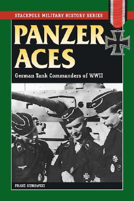 Image for Panzer Aces I German Tank Commanders of WWII