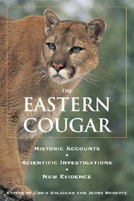 Image for Eastern Cougar: Historic Accounts, Scientific Investigations, New Evidence