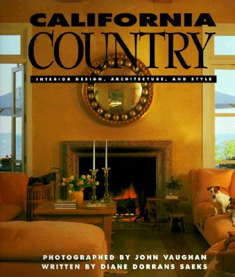 Image for California Country: Interior Design, Architecture, and Style