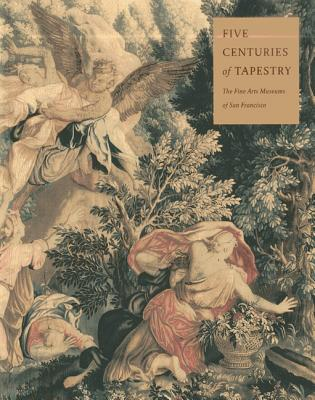 FIVE CENTURIES OF TAPESTRY, ANNA GRAY BENNETT