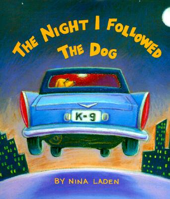 Image for NIGHT I FOLLOWED THE DOG