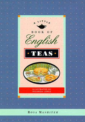 Image for A Little Book of English Teas (Little Cookbook)
