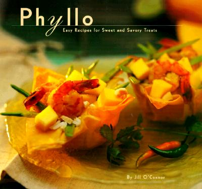 Image for Phyllo: Easy Recipes for Sweet and Savory Treats