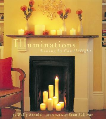 Image for Illuminations: Living by Candlelight