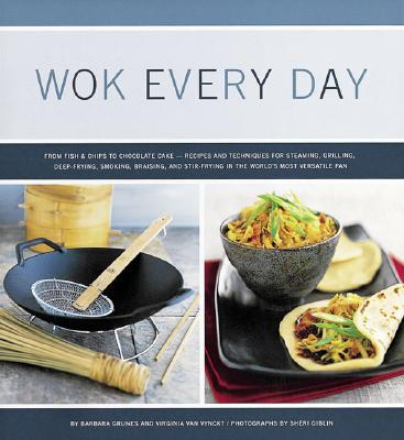 Image for WOK EVERY DAY : FROM FISH & CHIPS TO CHO