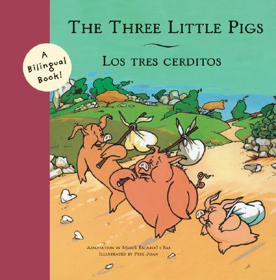 Image for The Three Little Pigs/Los Tres Cerditos (Bilingual Fairy Tales)