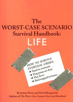 Image for The Worst-Case Scenario Survival Handbook: Life (Worst Case Scenario)
