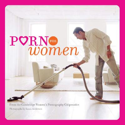 Porn for Women, Cambridge Women's Pornography Cooperative