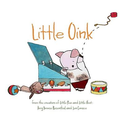 Little Oink, Rosenthal, Amy Krouse