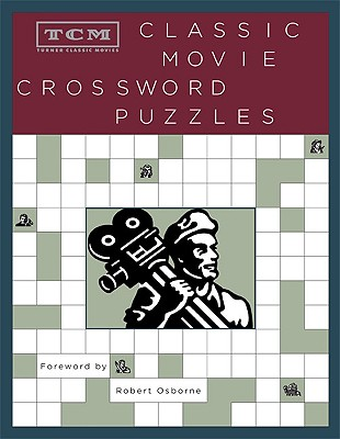 Image for TCM Classic Movie Crossword Puzzles (Turner Classic Movies)