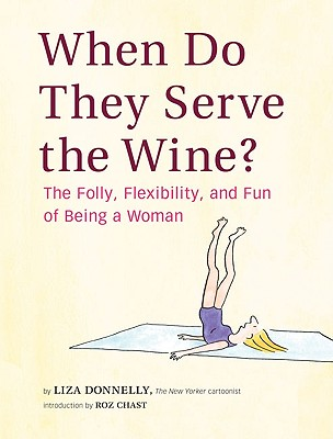 When Do They Serve The Wine?, Donnelly, Liza