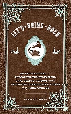 Let's Bring Back..., Blume, Lesley M. M.
