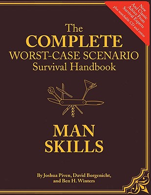 Image for The Worst-Case Scenario Survival Handbook: Man Skills: (Survival Guide for Men, Book Gifts for Men, Cool Gifts for Men)
