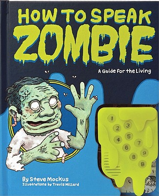 Image for How to Speak Zombie: A Guide for the Living