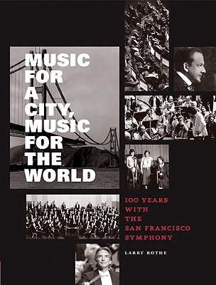 MUSIC FOR A CITY  MUSIC FOR THE WORLD :, LARRY ROTHE