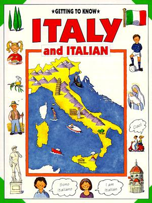 Image for Getting to Know Italy and Italian (Getting to Know Series)