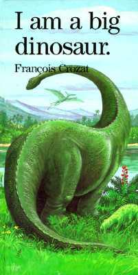 Image for I Am a Big Dinosaur.