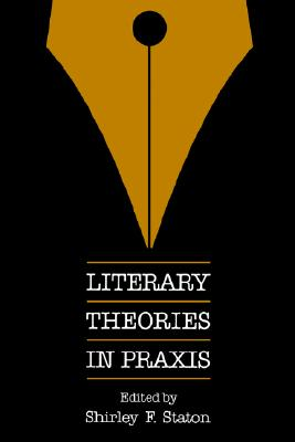 Image for Literary Theories in Praxis