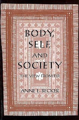 Image for BODY, SELF, AND SOCIETY THE VIEW FROM FIJI