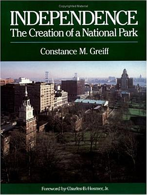 Image for Independence: The Creation of a National Park