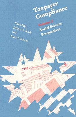 Image for Taxpayer Compliance, Volume 2: Social Science Perspectives (Law in Social Context)