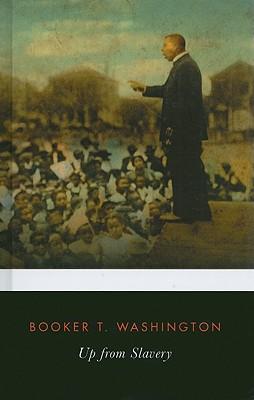 Up from Slavery (Penguin Classics), Washington, Booker T