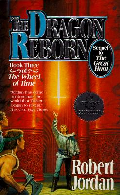 The Dragon Reborn (The Wheel of Time, Book 3), ROBERT JORDAN