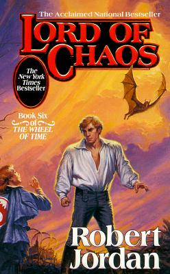 Lord of Chaos (The Wheel of Time, Book 6), ROBERT JORDAN