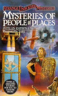 Image for Mysteries of People and Places  [Strange, Unsolved Mysteries]