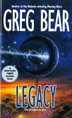 Legacy (Eon), Greg Bear