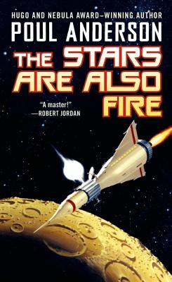 Image for The Stars Are Also Fire (Harvest of Stars)