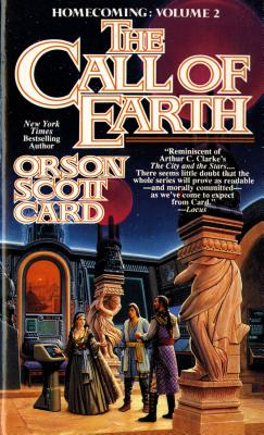 CALL OF EARTH (HOMECOMING #2), Card, Orson Scott