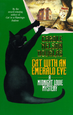 Image for Cat with an Emerald Eye: A Midnight Louie Mystery (Midnight Louie Mysteries)