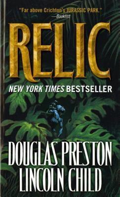 The Relic, LINCOLN CHILD, DOUGLAS J. PRESTON