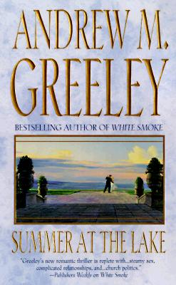 Summer at the Lake (Family Saga), Greeley,Andrew M.