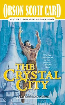 Image for The Crystal City: The Tales of Alvin Maker, Volume VI