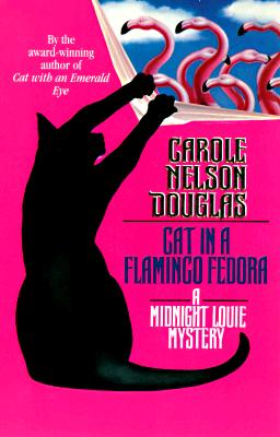 Image for Cat in a Flamingo Fedora: A Midnight Louie Mystery (A Midnight Louie Mystery)