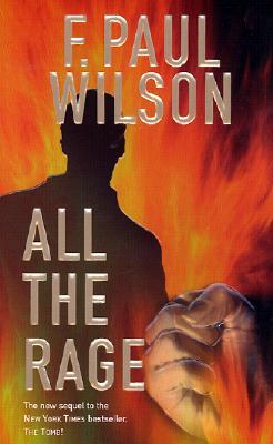 All the Rage, F. PAUL WILSON