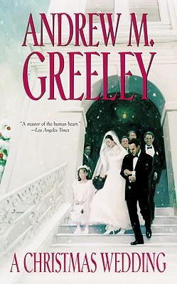 CHRISTMAS WEDDING, A O'MALLEY #3, GREELEY, ANDREW