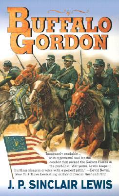 Image for Buffalo Gordon : The Extraordinary Life and Times of Nate Gordon from Louisiana Slave to Buffalo Soldier