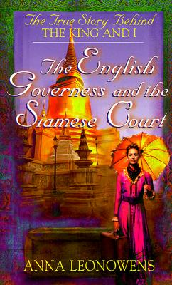 Image for The English Governess at the Siamese Court: The True Story Behind 'The King and I'